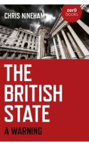 The British State: A Warning