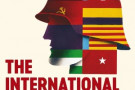 The International Brigades: Fascism, Freedom and the Spanish Civil War - book review