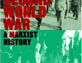 A Marxist History of the Second World War