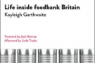Hunger pains: life inside Foodbank Britain