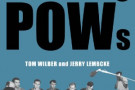 Dissenting POWs: From Vietnam's Hoa Lo Prison to America Today - book review