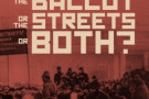 The Ballot or The Streets or Both? From Marx and Engels to Lenin and the October Revolution - book review