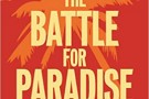 The Battle for Paradise - book review