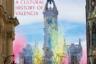 Sails and Winds: A Cultural History of Valencia - book review